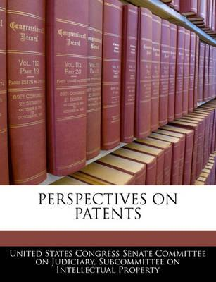Perspectives on Patents
