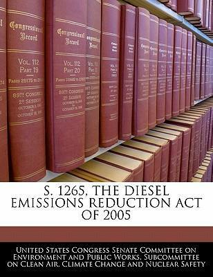 S. 1265, the Diesel Emissions Reduction Act of 2005