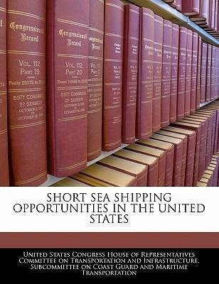 Short Sea Shipping Opportunities in the United States