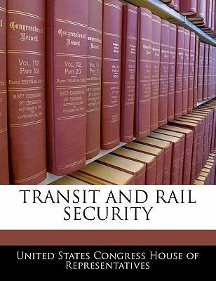 Transit and Rail Security