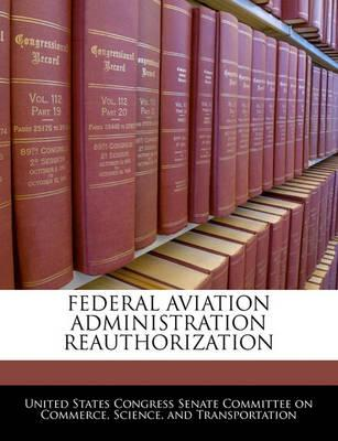 Federal Aviation Administration Reauthorization