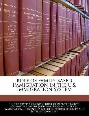 Role of Family-Based Immigration in the U.S. Immigration System
