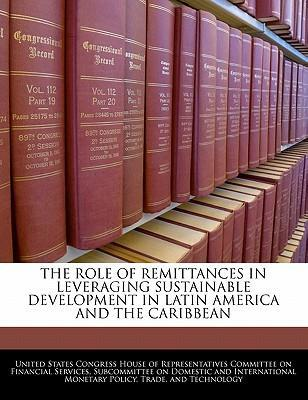 The Role of Remittances in Leveraging Sustainable Development in Latin America and the Caribbean