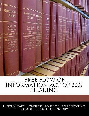 Free Flow of Information Act of 2007 Hearing