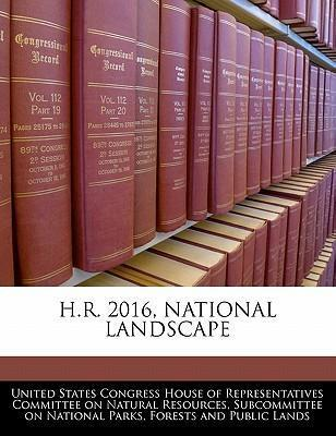 H.R. 2016, National Landscape