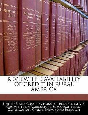 Review the Availability of Credit in Rural America