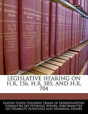 Legislative Hearing on H.R. 156, H.R. 585, and H.R. 704