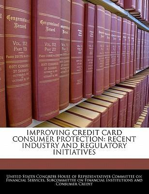 Improving Credit Card Consumer Protection