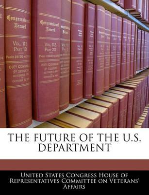 The Future of the U.S. Department