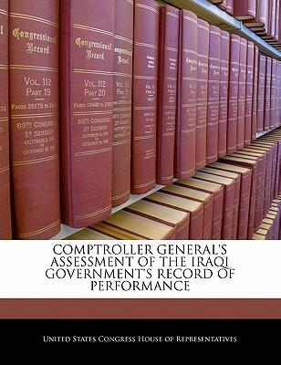 Comptroller General's Assessment of the Iraqi Government's Record of Performance