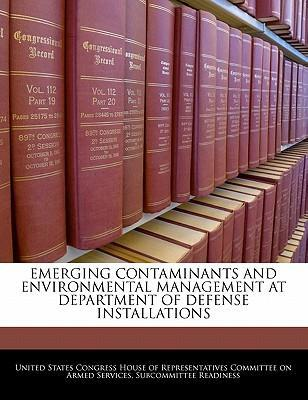 Emerging Contaminants and Environmental Management at Department of Defense Installations