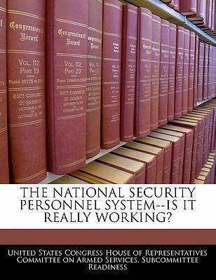 The National Security Personnel System--Is It Really Working?