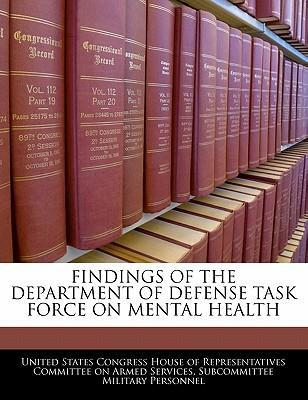 Findings of the Department of Defense Task Force on Mental Health