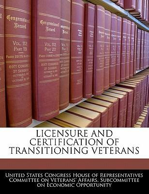 Licensure and Certification of Transitioning Veterans