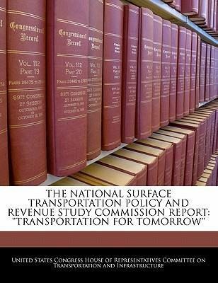 The National Surface Transportation Policy and Revenue Study Commission Report