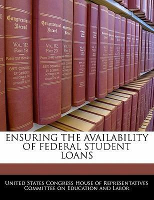 Ensuring the Availability of Federal Student Loans