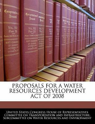 Proposals for a Water Resources Development Act of 2008