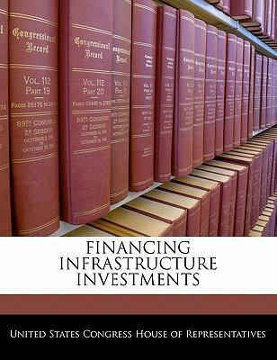 Financing Infrastructure Investments
