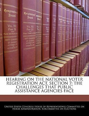 Hearing on the National Voter Registration ACT, Section 7