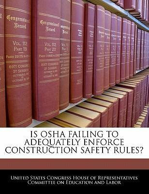 Is OSHA Failing to Adequately Enforce Construction Safety Rules?