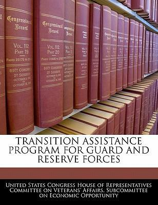 Transition Assistance Program for Guard and Reserve Forces