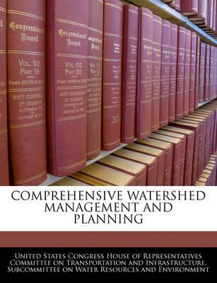 Comprehensive Watershed Management and Planning