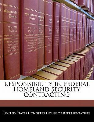 Responsibility in Federal Homeland Security Contracting