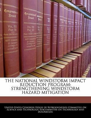 The National Windstorm Impact Reduction Program