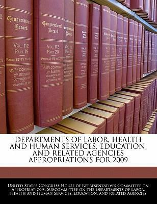 Departments of Labor, Health and Human Services, Education, and Related Agencies Appropriations for 2009