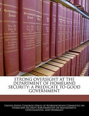 Strong Oversight at the Department of Homeland Security
