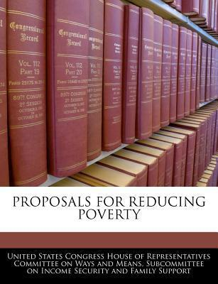 Proposals for Reducing Poverty