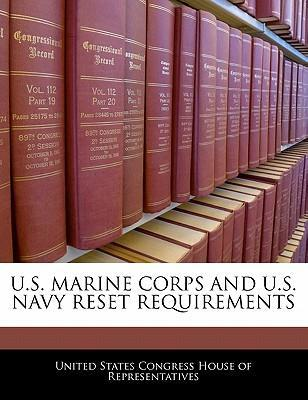 U.S. Marine Corps and U.S. Navy Reset Requirements