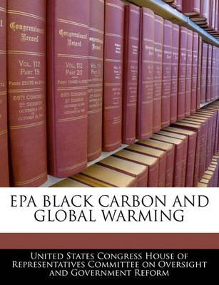 EPA Black Carbon and Global Warming