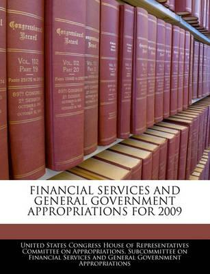 Financial Services and General Government Appropriations for 2009