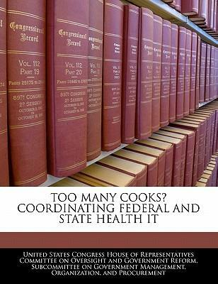 Too Many Cooks? Coordinating Federal and State Health It
