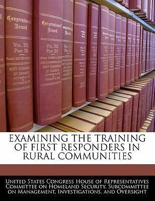 Examining the Training of First Responders in Rural Communities