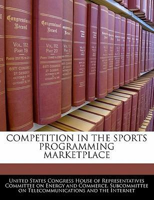 Competition in the Sports Programming Marketplace