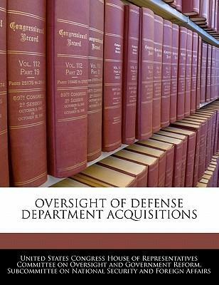 Oversight of Defense Department Acquisitions