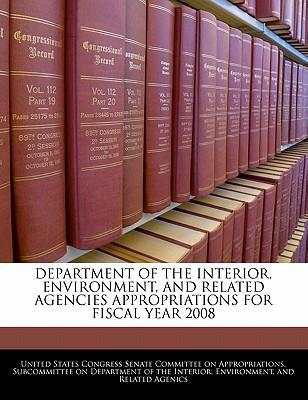Department of the Interior, Environment, and Related Agencies Appropriations for Fiscal Year 2008