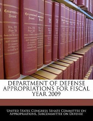 Department of Defense Appropriations for Fiscal Year 2009