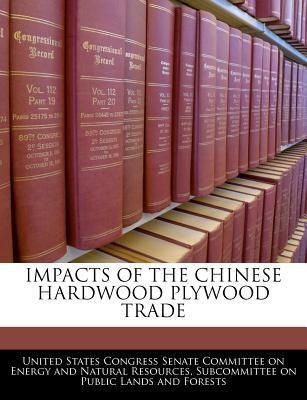 Impacts of the Chinese Hardwood Plywood Trade