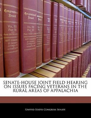 Senate-House Joint Field Hearing on Issues Facing Veterans in the Rural Areas of Appalachia