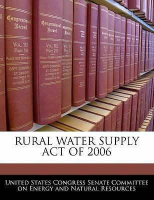 Rural Water Supply Act of 2006