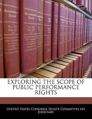 Exploring the Scope of Public Performance Rights