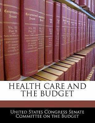 Health Care and the Budget