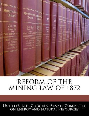 Reform of the Mining Law of 1872
