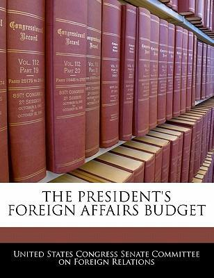 The President's Foreign Affairs Budget