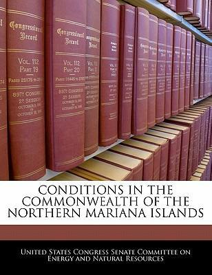 Conditions in the Commonwealth of the Northern Mariana Islands