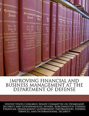Improving Financial and Business Management at the Department of Defense