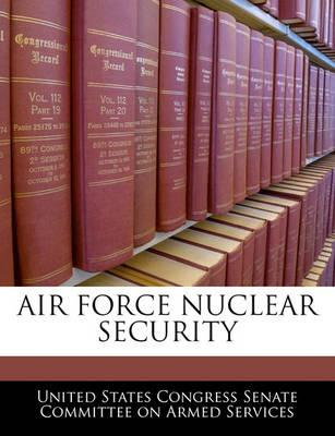 Air Force Nuclear Security